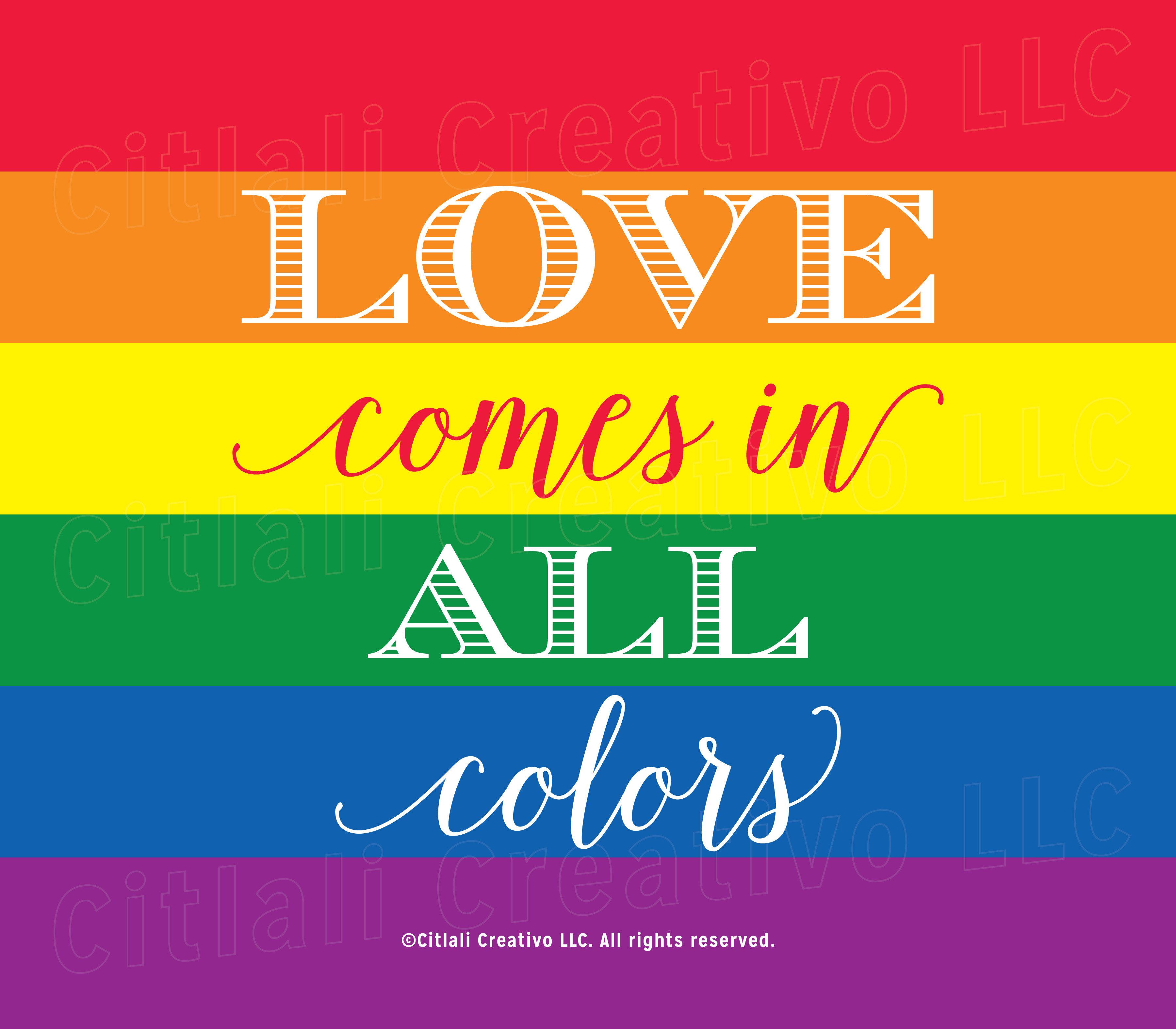 Love Comes in All colors
